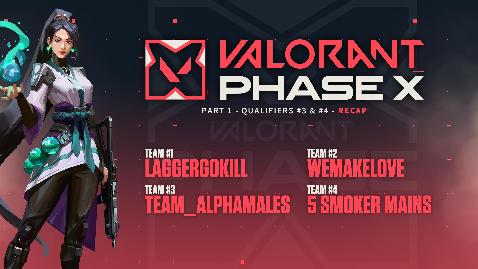 VALORANT LEGENDS Phase X Part #1 – Qualifiers #3-4 Recap